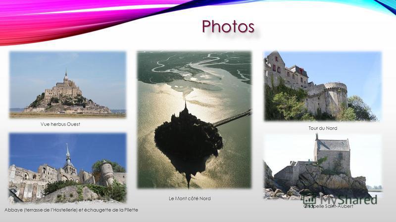 PhotosPhotos Vue herbus Ouest Abbaye (terrasse de lHostellerie) et échaugette de la Pilette Le Mont côté Nord Tour du Nord Chapelle Saint-Aubert