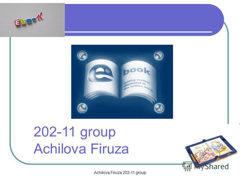 Achilova Firuza 202-11 group 202-11 group Achilova Firuza