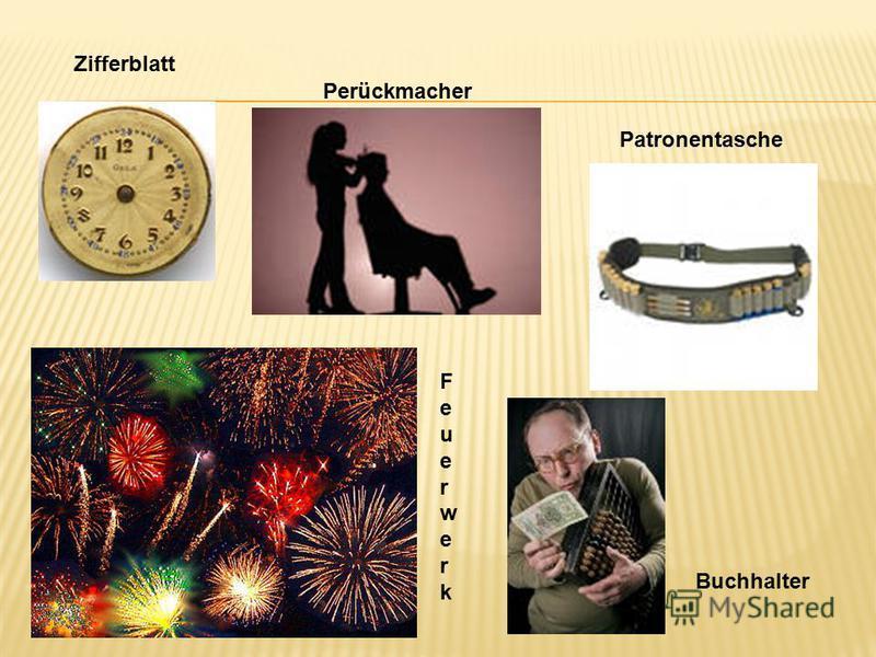 Zifferblatt Perückmacher Patronentasche FeuerwerkFeuerwerk Buchhalter