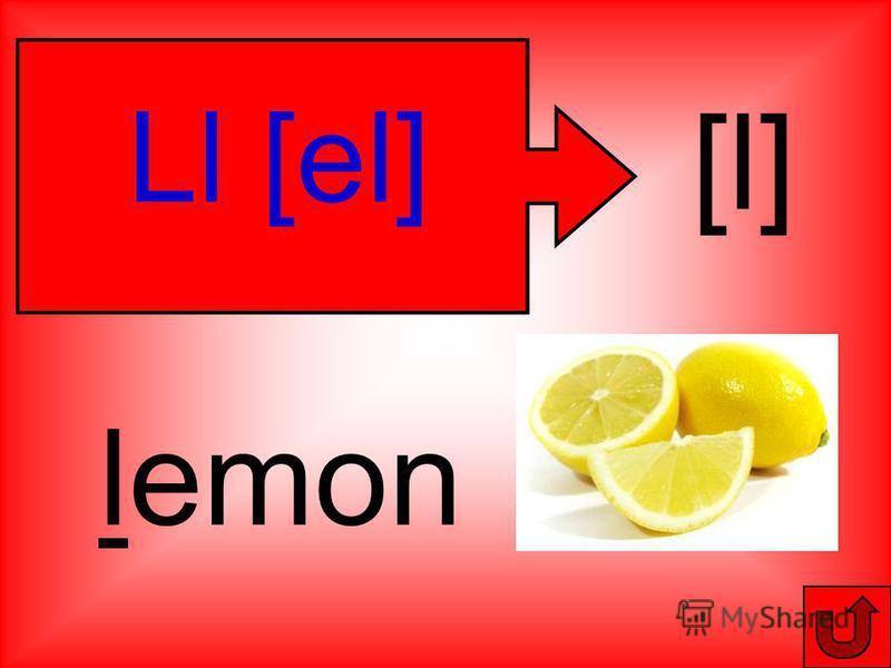 Ll [el] [l] lemon