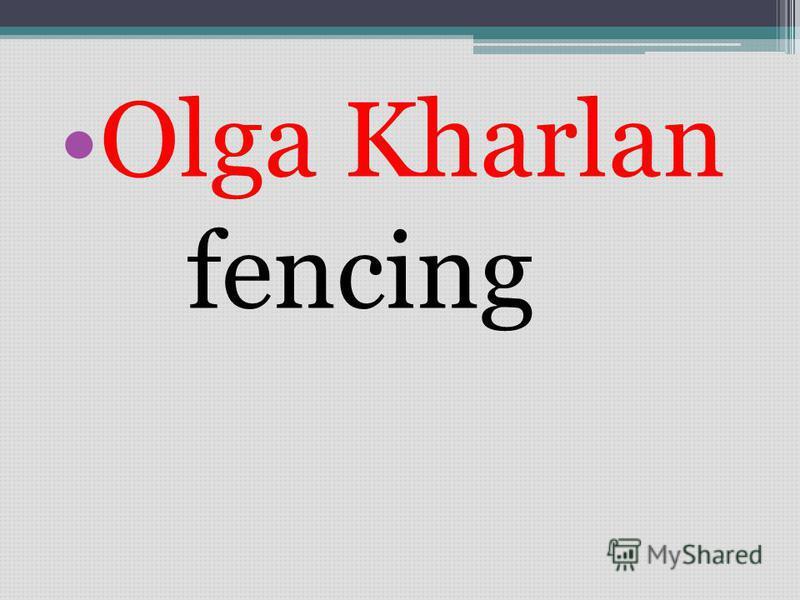 Olga Kharlan fencing