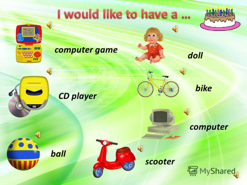 ball CD player scooter computer game doll bike computer