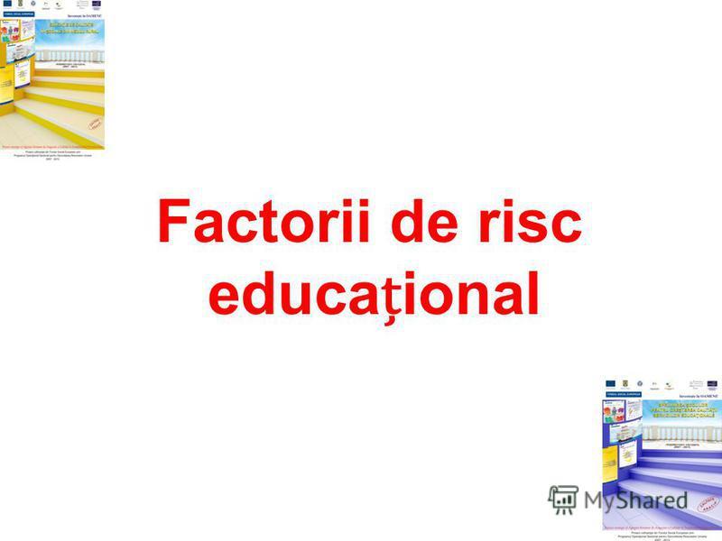 Factorii de risc educaional