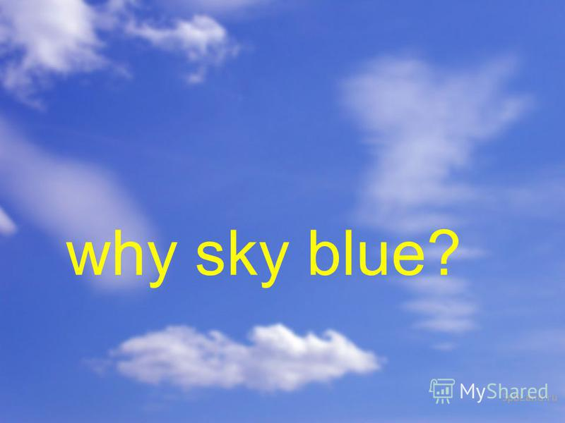 why sky blue?