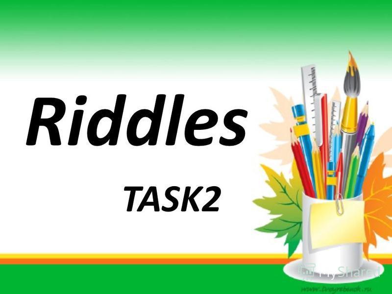 Riddles TASK2