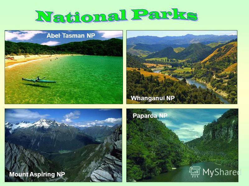 Abel Tasman NP Mount Aspiring NP Whanganui NP Paparoa NP