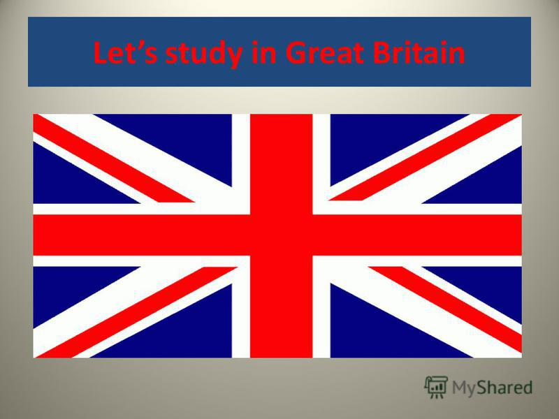 Lets study in Great Britain
