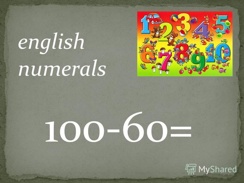 english numerals 45+25=