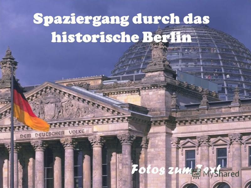 Spaziergang durch das historische Berlin Fotos zum Text