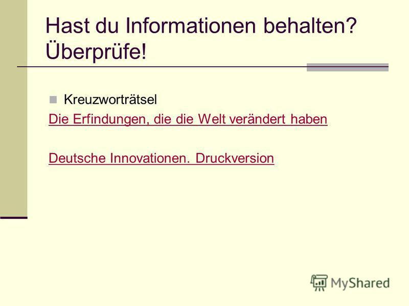 Hast du Informationen behalten? Überprüfe! Kreuzworträtsel Die Erfindungen, die die Welt verändert haben Deutsche Innovationen. Druckversion
