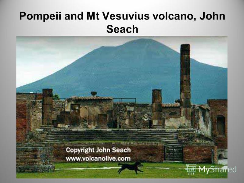 Pompeii and Mt Vesuvius volcano, John Seach