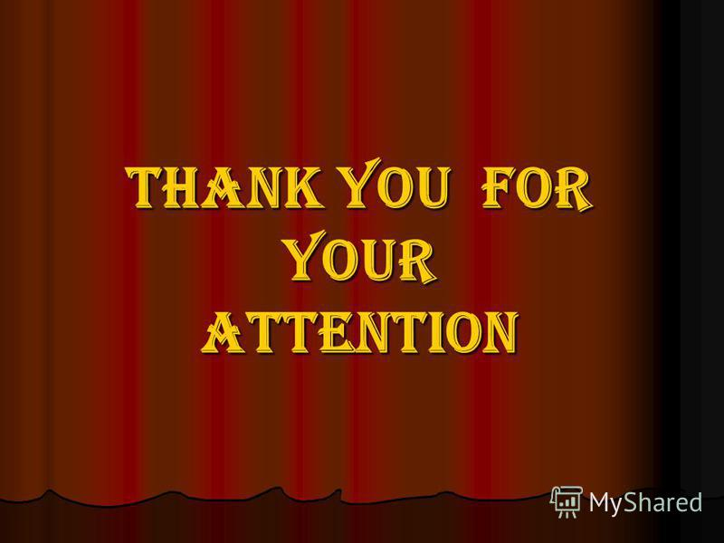 THANK YOU FOR YOURATTENTION