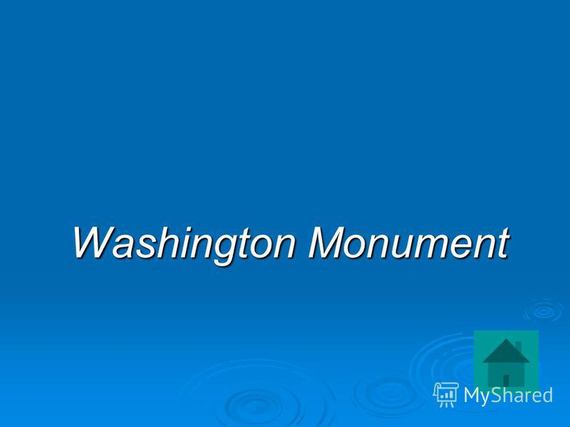 Washington Monument Washington Monument