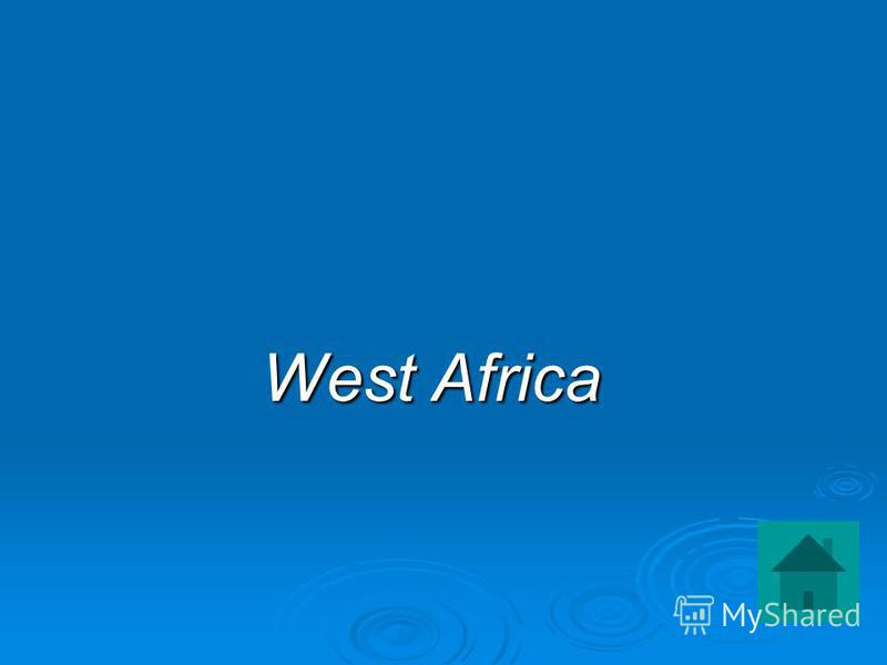 West Africa West Africa
