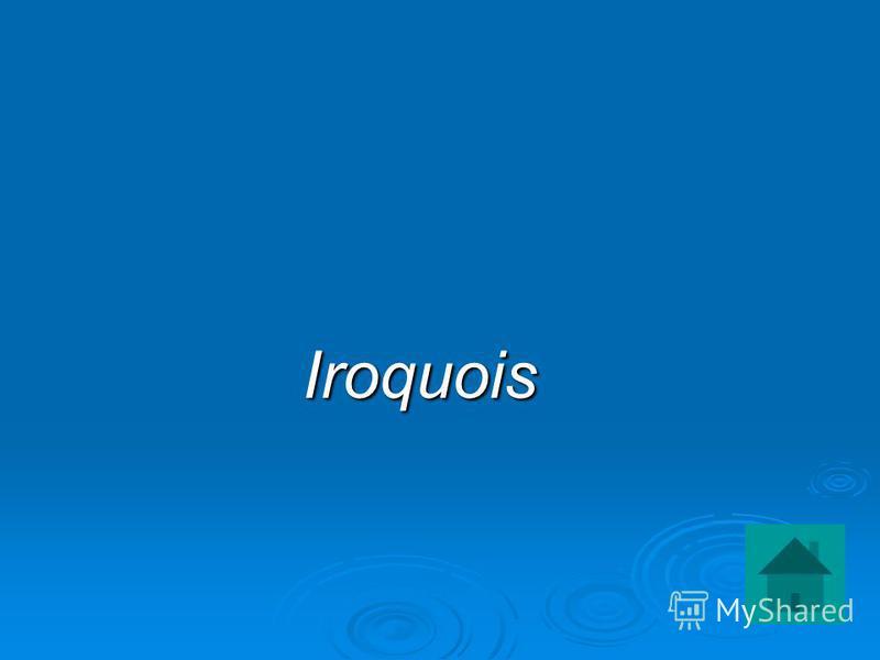 Iroquois Iroquois