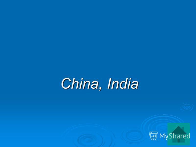 China, India China, India