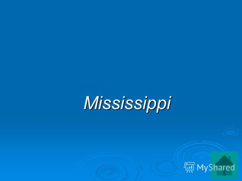 Mississippi Mississippi