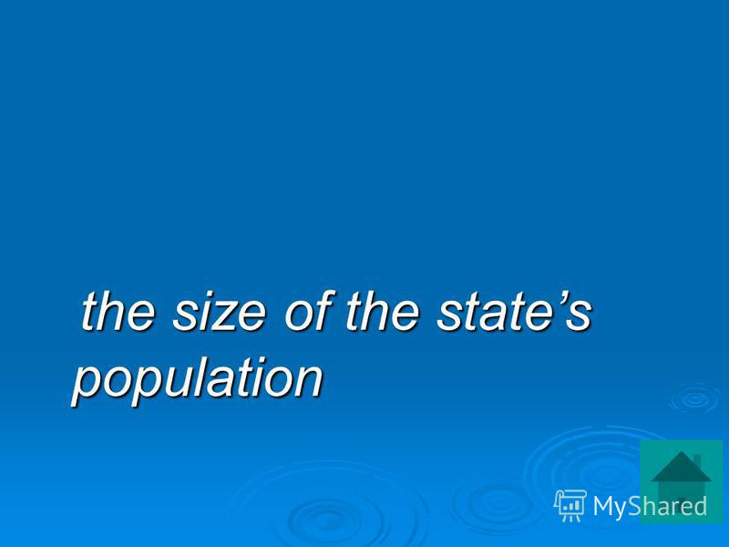 the size of the states population the size of the states population