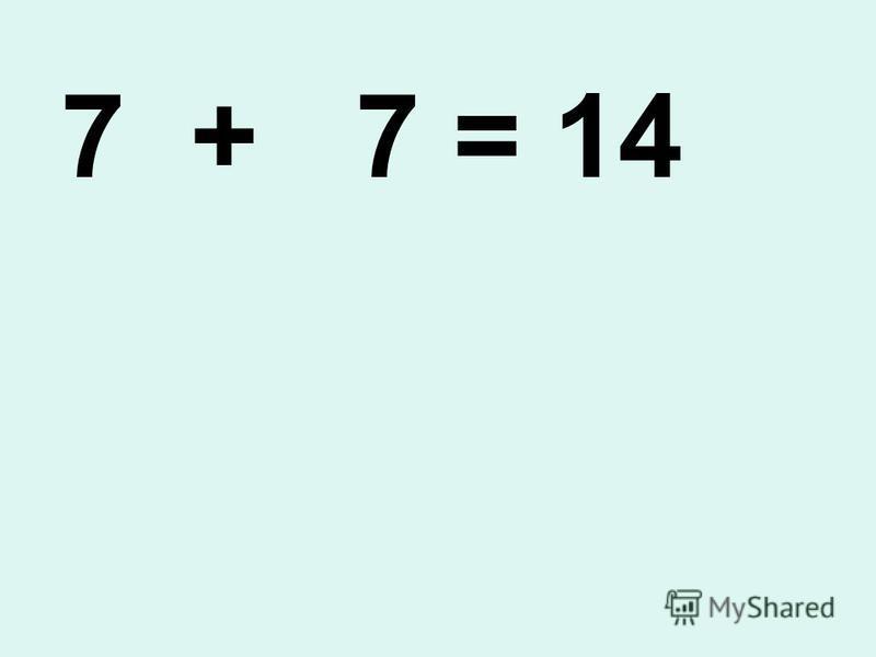 7 + 7 3 4