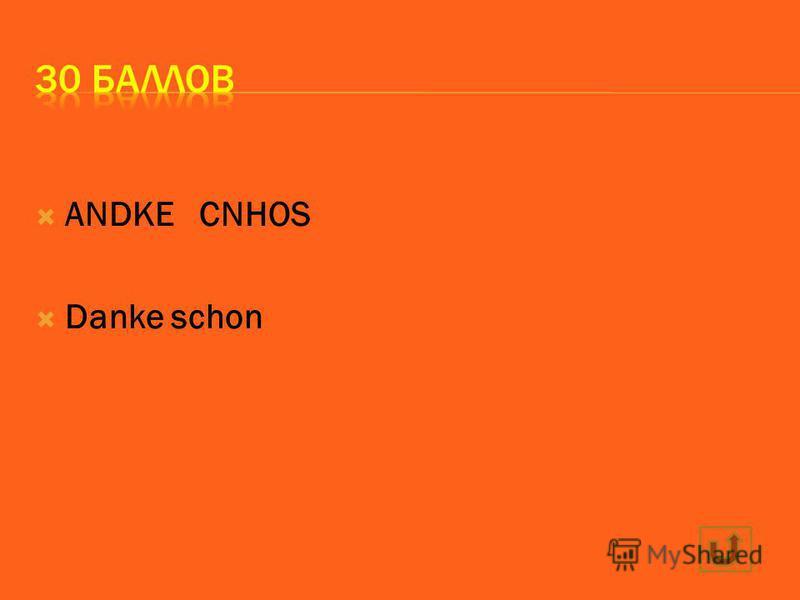 ANDKE CNHOS Danke schon