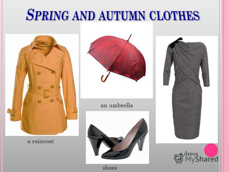 a raincoat a dress shoes an umbrella