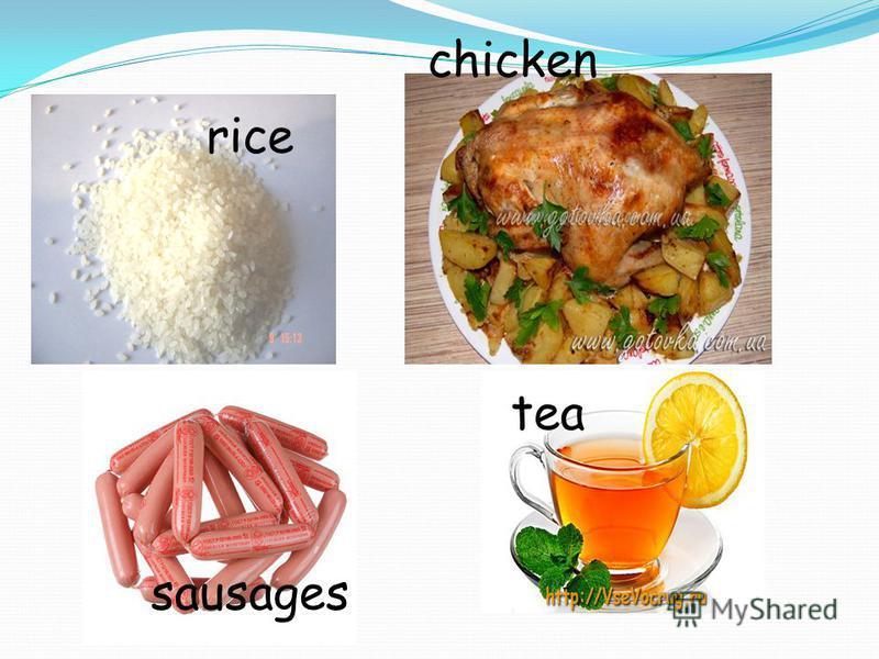 rice chicken sausages tea