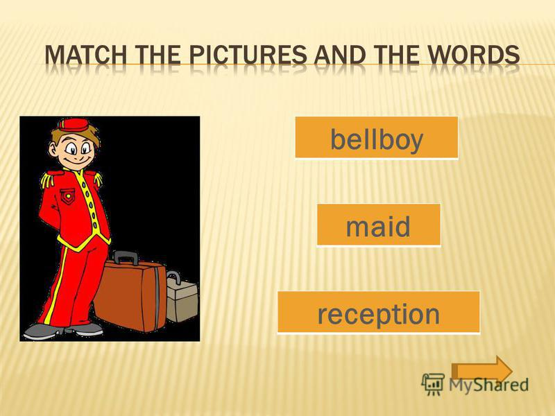 bellboy maid reception