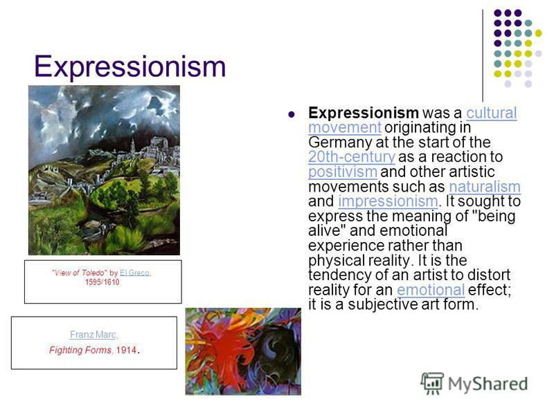 Expressionism Expressionism was a cultural movement originating in Germany at the start of the 20th-century as a reaction to positivism and other artistic movements such as naturalism and impressionism. It sought to express the meaning of