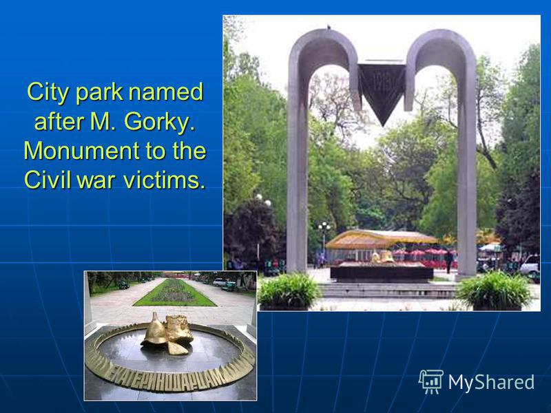 City park named after M. Gorky. Monument to the Civil war victims.