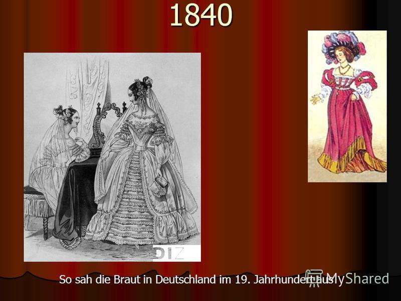 1840 So sah die Braut in Deutschland im 19. Jahrhundert aus