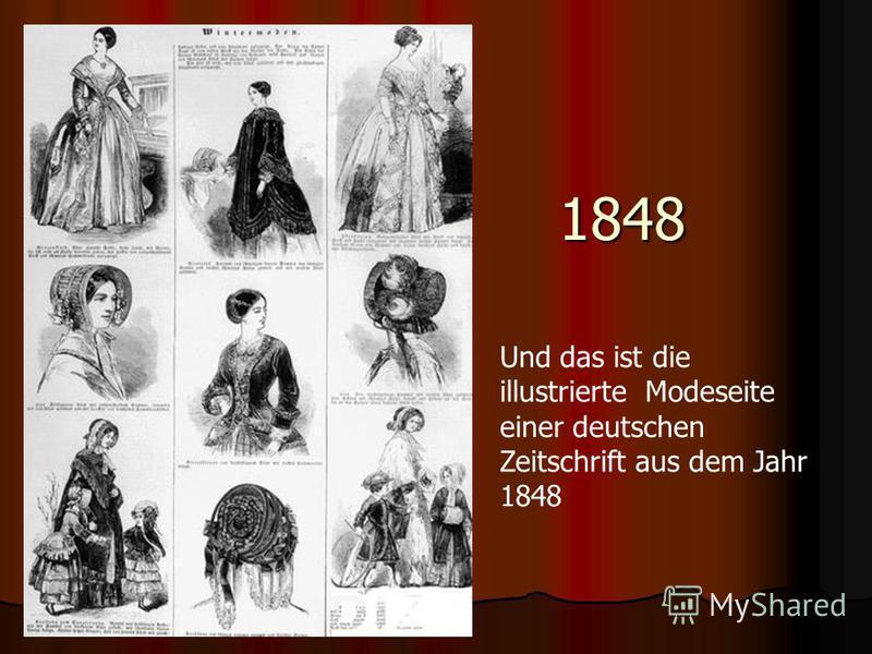 1848 Und das ist die illustrierte Modeseite einer deutschen Zeitschrift aus dem Jahr 1848