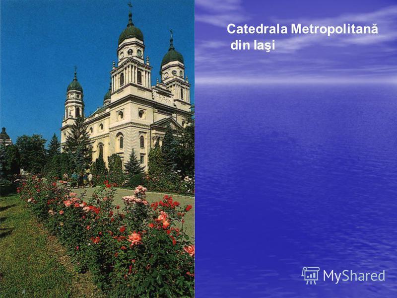Catedrala Metropolitană din Iaşi