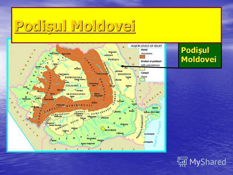 Podişul Moldovei Podişul Moldovei Podişul Moldovei Podişul Moldovei