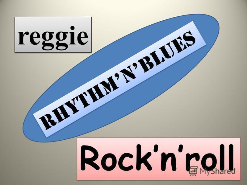 Rhythmnblues Rocknroll reggie