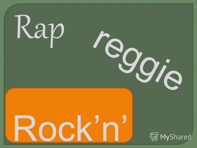 Rockn roll Rap reggie