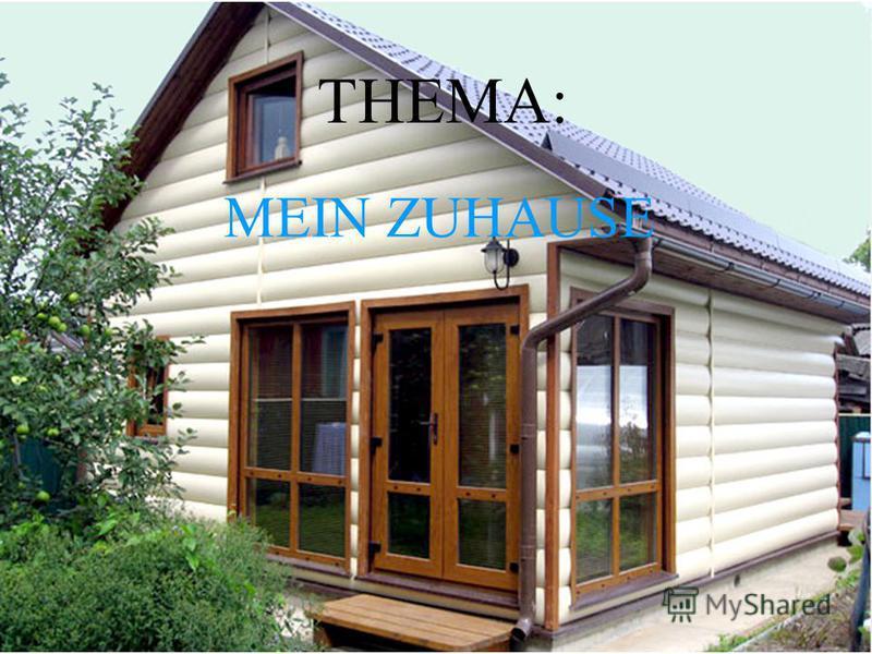 THEMA: MEIN ZUHAUSE