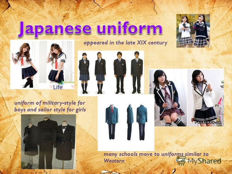 appeared in the late XIX century uniform of military-style for boys and sailor style for girls many schools move to uniforms similar to Western