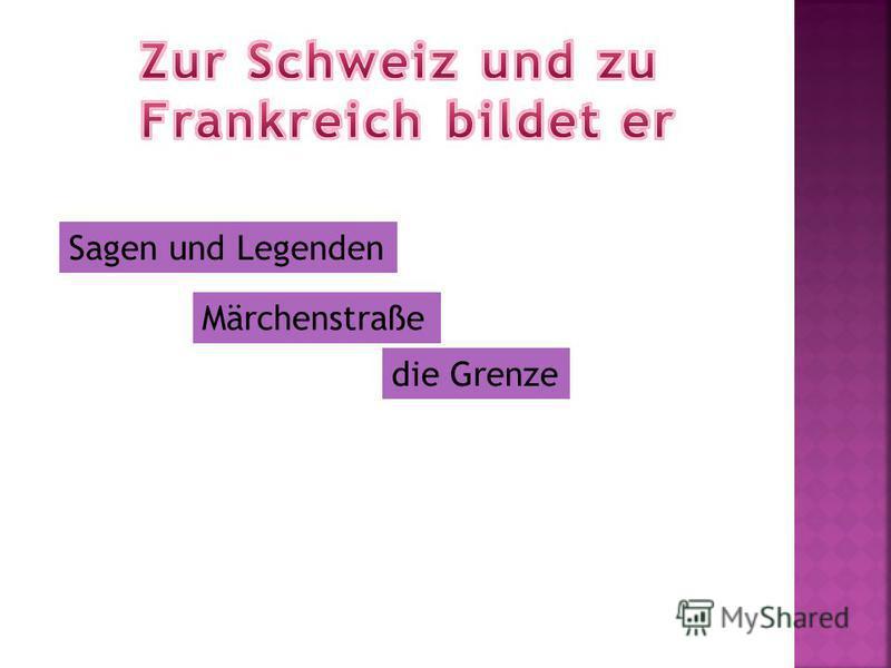 Sagen und Legenden Märchenstraße die Grenze