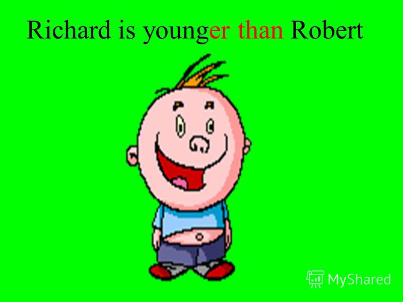 Robert is young.