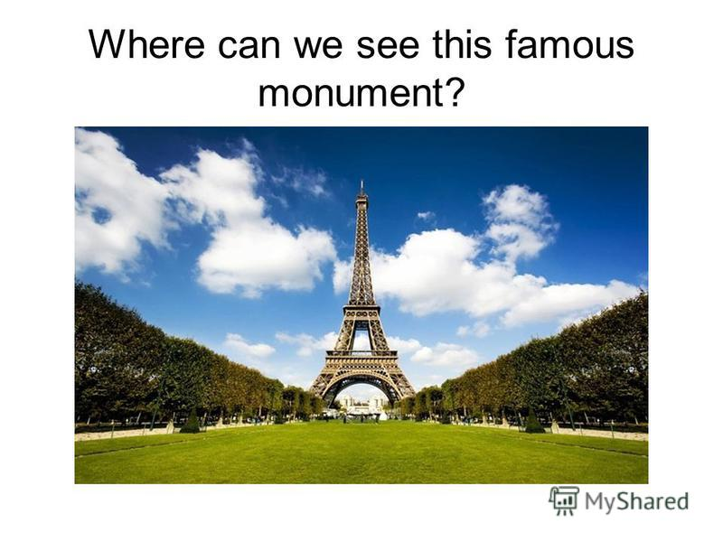 Where can we see this famous monument?