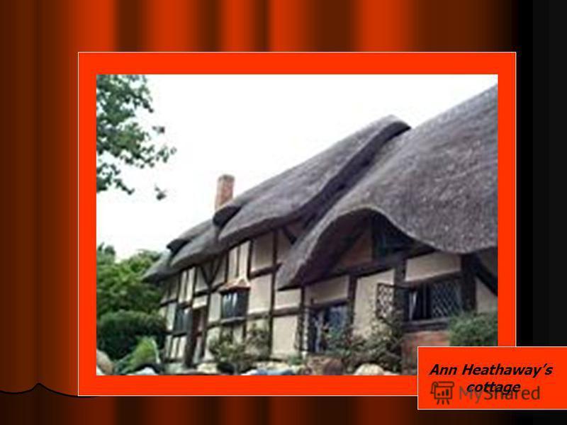 Ann Heathaways cottage