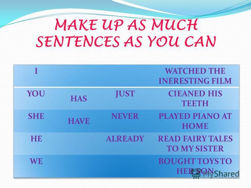 MAKE UP AS MUCH SENTENCES AS YOU CAN