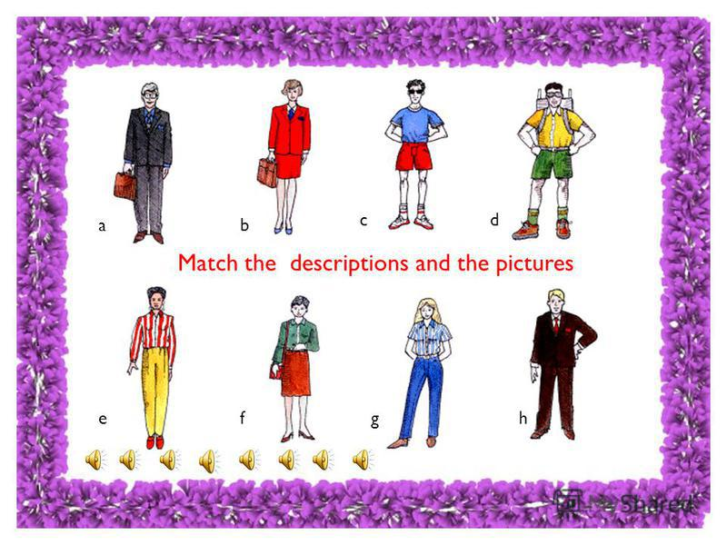 Match the descriptions and the pictures ab cd efgh