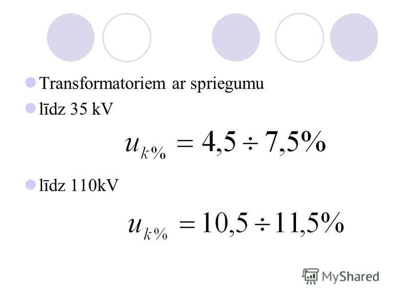 Transformatoriem ar spriegumu līdz 35 kV līdz 110kV