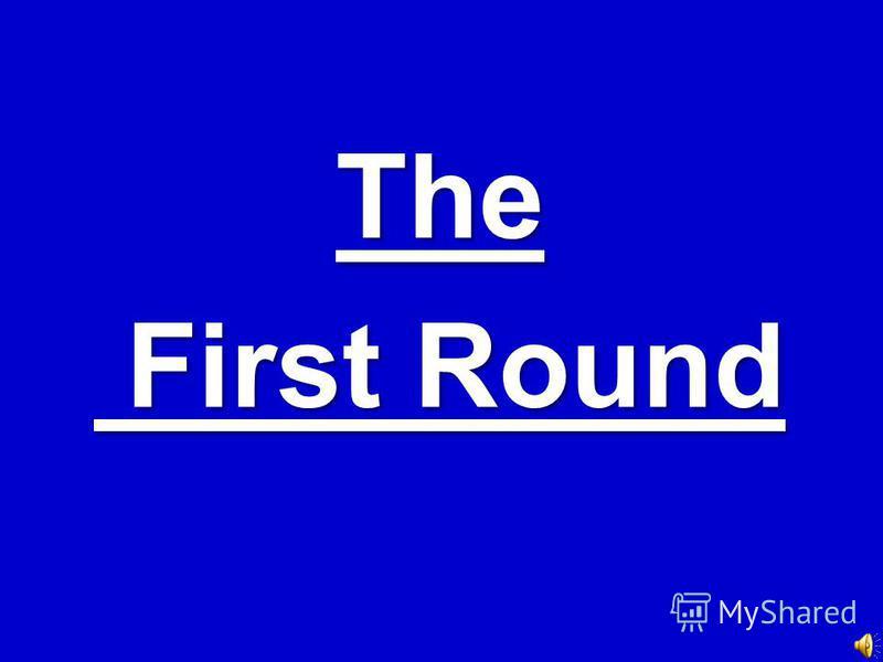 The First Round First Round