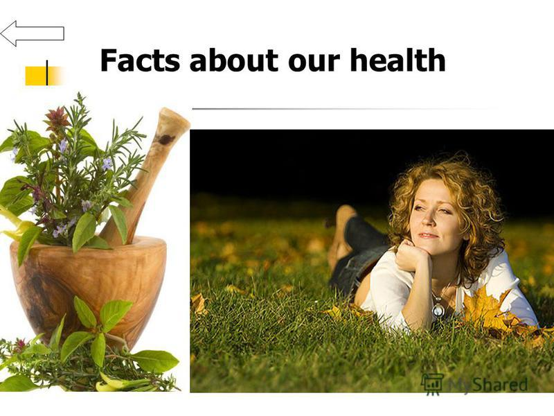 Facts about our health