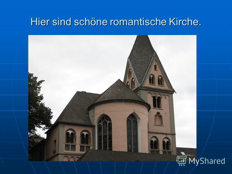 Hier sind schöne romantische Kirche.