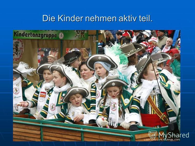 Die Kinder nehmen aktiv teil.
