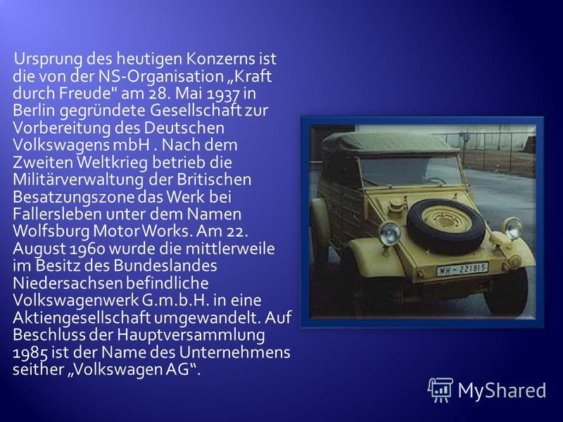 Ursprung des heutigen Konzerns ist die von der NS-Organisation Kraft durch Freude