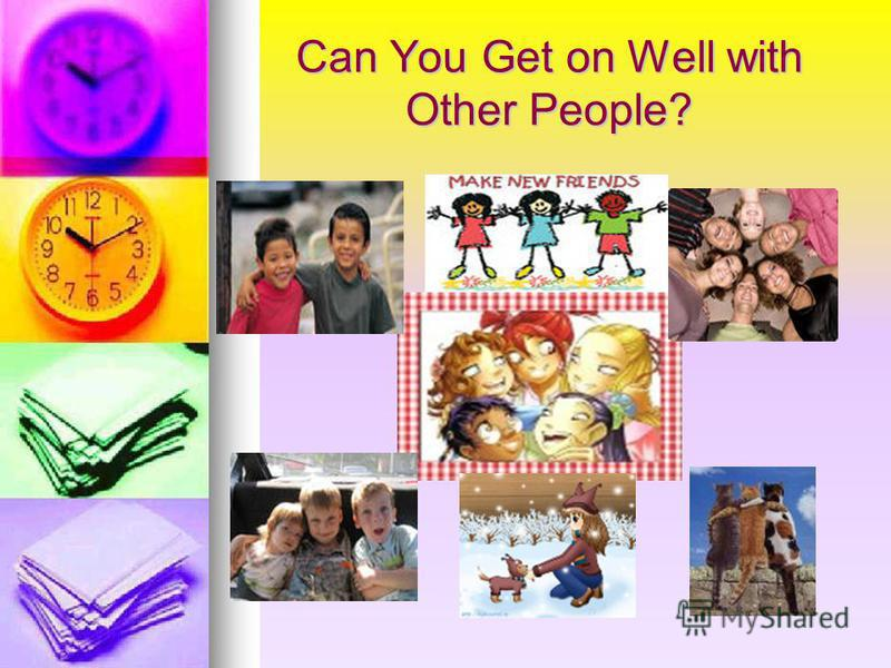 Can You Get on Well with Other People?